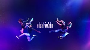 poster Step Up: High Water