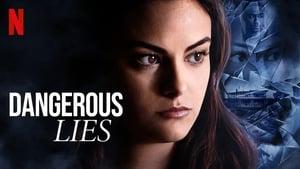 Mentiras peligrosas (Dangerous Lies)