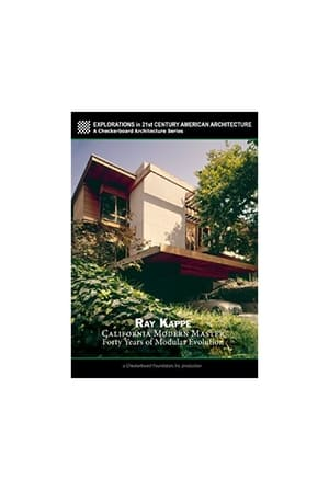Ray Kappe: California Modern Master - Forty Years of Modular Evolution streaming