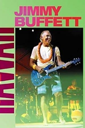 Jimmy Buffett: Live in Hawaii