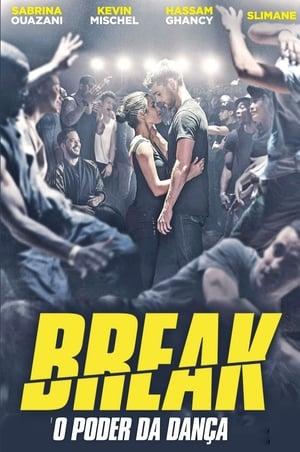 Break: O Poder da Dança - Poster