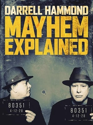 Darrell Hammond: Mayhem Explained (2018)