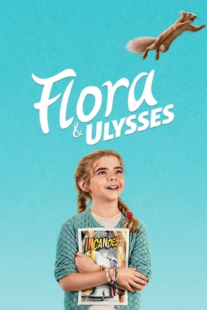 Watch Flora & Ulysses Full Movie