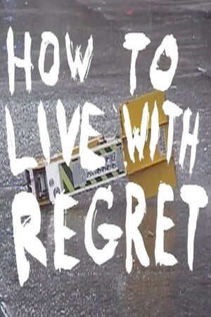 How to Live with Regret-Caveh Zahedi