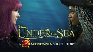 Under the Sea: A Descendants Story (2018)