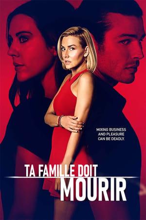 Ta famille doit mourir… (2021)