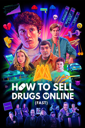 How to Sell Drugs Online (Fast): Season 2 (2020)