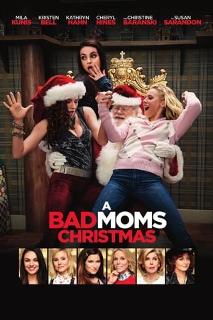 A Bad Moms Christmas film posters