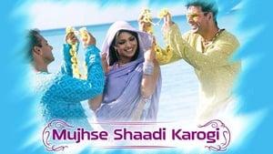 Mujhse Shaadi Karogi (2004) Full Hindi Movie Watch