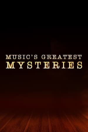 Musics Greatest Mysteries – Season 1