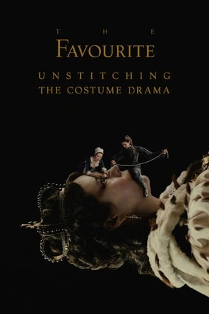 The Favourite: Unstitching the Costume Drama