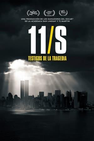 11S: Testigos de la tragedia