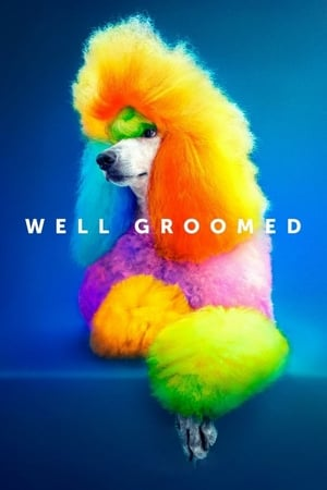 Watch Well Groomed Full Movie