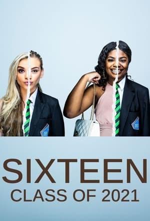 Sixteen: Class of 2021 – Season 1