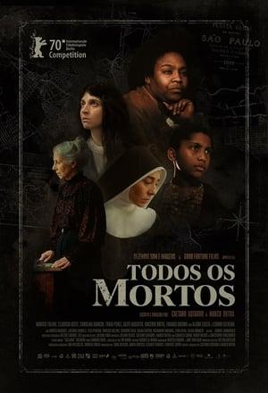 Todos os Mortos - Poster