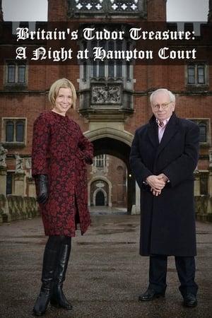 Britain's Tudor Treasure: A Night at Hampton Court (2015)