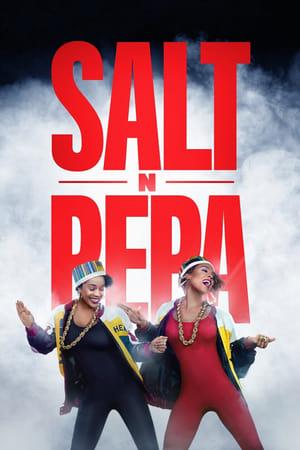 Salt-N-Pepa              2021 Full Movie