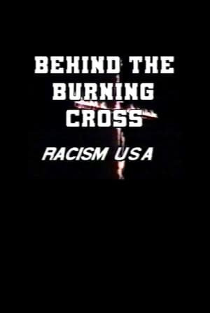 Behind the Burning Cross: Racism USA