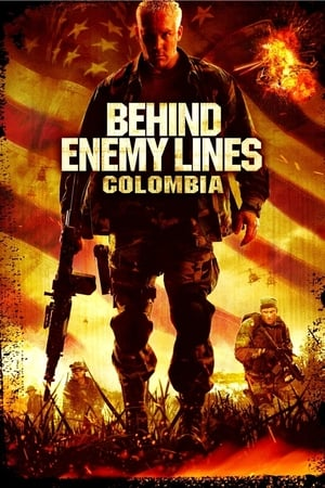 Watch Behind Enemy Lines III: Colombia Full Movie