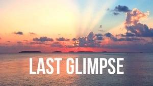Last Glimpse (2019)