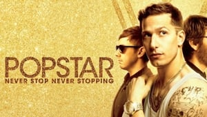 Popstar: Never Stop Never Stopping [2016]
