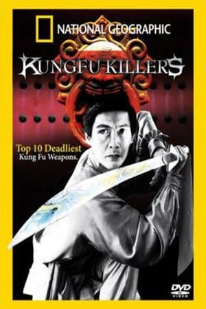 Kung Fu Killers: Top 10 Deadliest Kung Fu Weapons (2006)