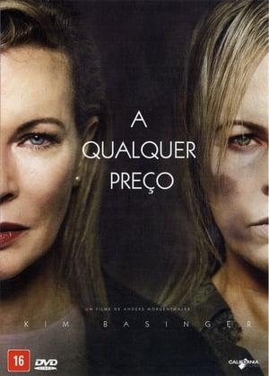 A Qualquer Preço Torrent, Download, movie, filme, poster