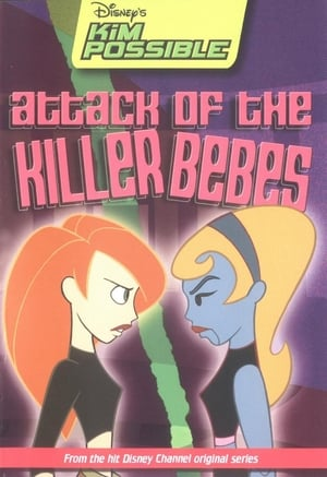 Kim Possible - Attack of the Killer Bebes