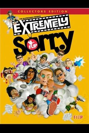 Flip: Extremely Sorry (2009)