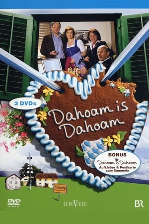 Watch Dahoam is Dahoam online