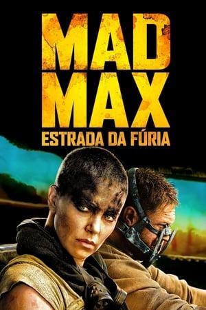 Mad Max: Estrada da Fúria - Poster