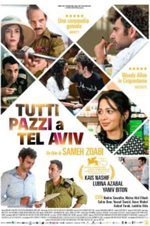 Tel Aviv On Fire (2018)