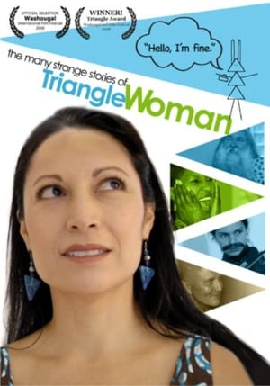 The Many Strange Stories Of Triangle Woman