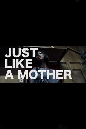 Just Like a Mother