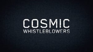 Cosmic Whistleblowers