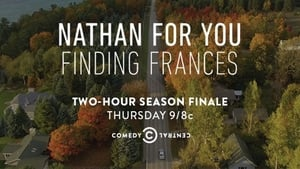 Nathan for You: Finding Frances