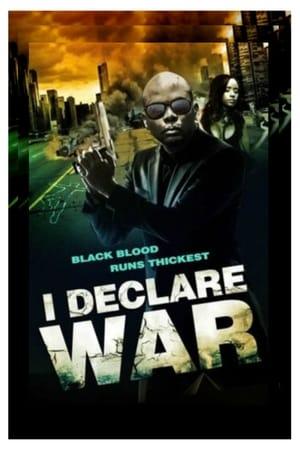 I Declare War (2015)