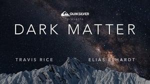 Dark Matter [2019]