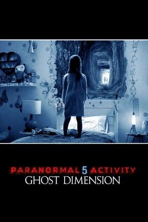 პარანორმალური მოვლენა 5 Paranormal Activity: The Ghost Dimension
