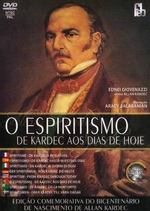 O Espiritismo de Kardec aos Dias de Hoje