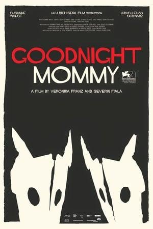 Assistir Goodnight Mommy Legendado Online Grátis