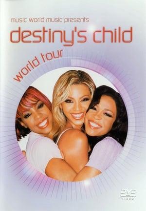 Watch Destiny's Child World Tour Online