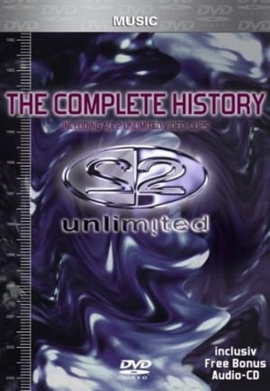 2 Unlimited: The Complete History (2004)