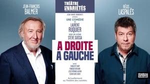 French movie from 2016: À droite, à gauche (Théâtre)