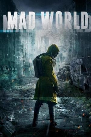Mad World (2018)
