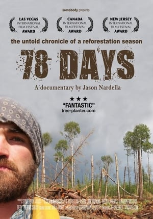 Watch 78 days, the untold chronicle of a reforestation season Full Movie
