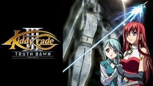 Kiddy Grade III: Truth Dawn