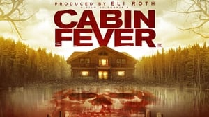 Cabin Fever – The New Outbreak [2016]