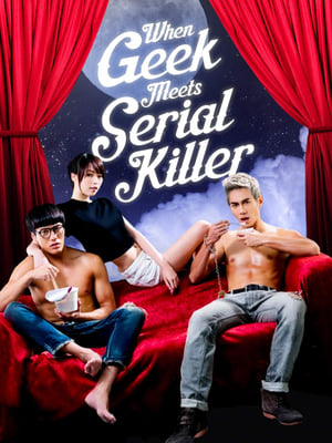 When Geek Meets Serial Killer