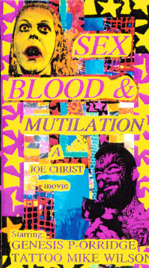 Sex, Blood and Mutilation